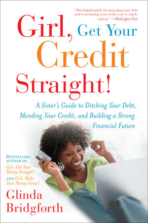 Girl, Get Your Credit Straight! by