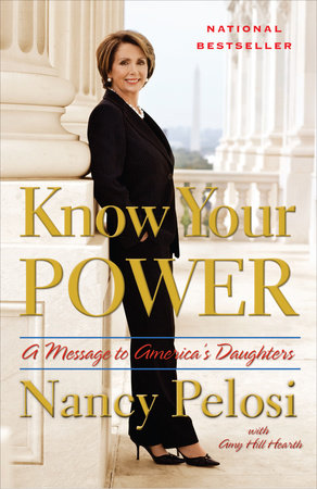Know Your Power by Amy Hill Hearth and Nancy Pelosi