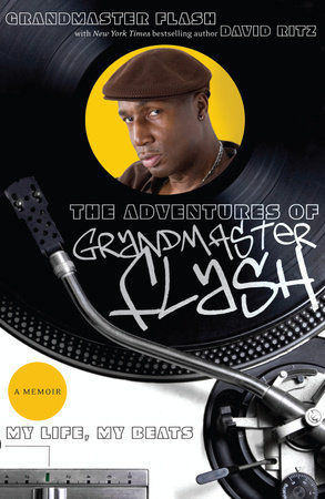 The Adventures of Grandmaster Flash by