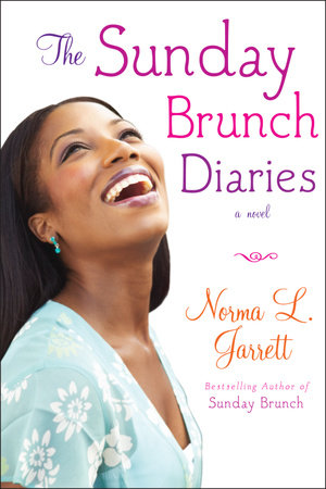 The Sunday Brunch Diaries by Norma L. Jarrett