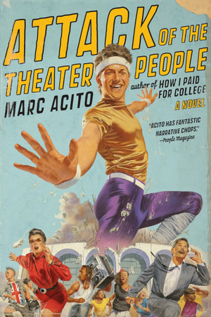 Attack of the Theater People by