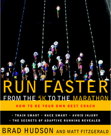 Run Faster from the 5K to the Marathon by