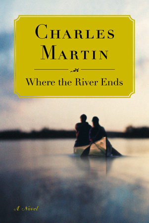 Where the River Ends by