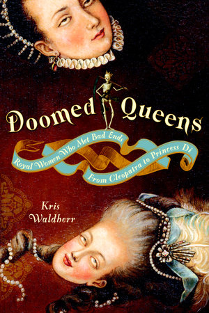 Doomed Queens by