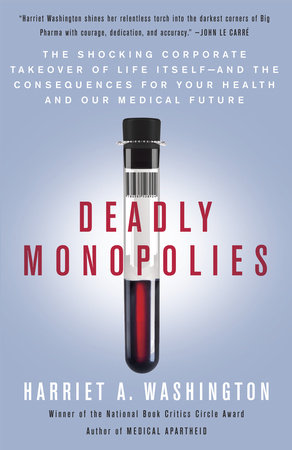 Deadly Monopolies by