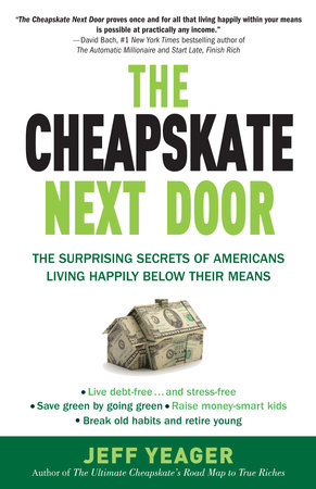 The Cheapskate Next Door by