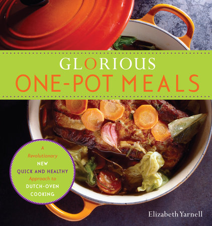 Glorious One-Pot Meals by