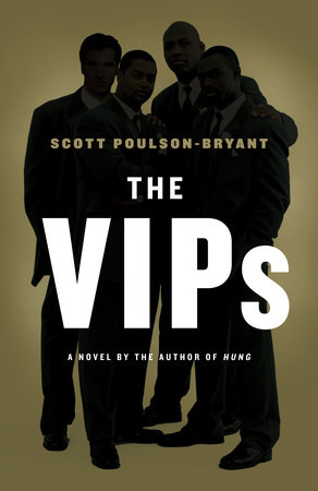 The VIPs by