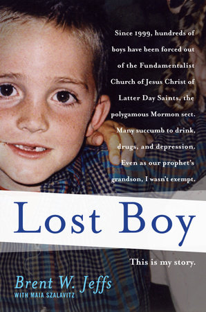 Lost Boy by Brent W. Jeffs and Maia Szalavitz