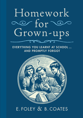 Homework for Grown-ups by