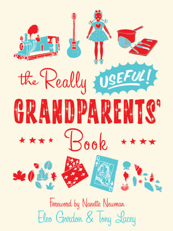 The Really Useful Grandparents' Book by Eleo Gordon and Tony Lacey