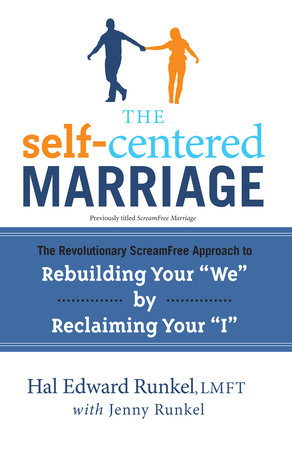 ScreamFree Marriage by Jenny Runkel and Hal Edward Runkel