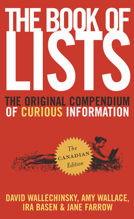 The Book of Lists by Amy D. Wallace, David Wallechinsky, Ira Basen and Jane Farrow
