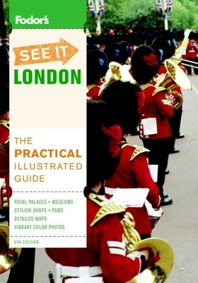 Fodor's See It London, 5th Edition by Fodor's