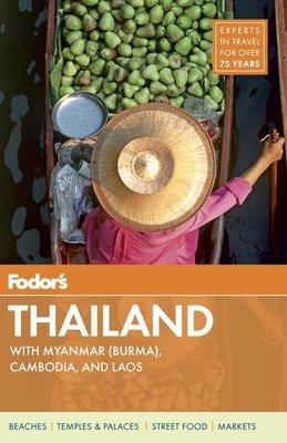 Fodor's Thailand by Fodor's