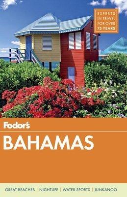 Fodor's Bahamas by Fodor's