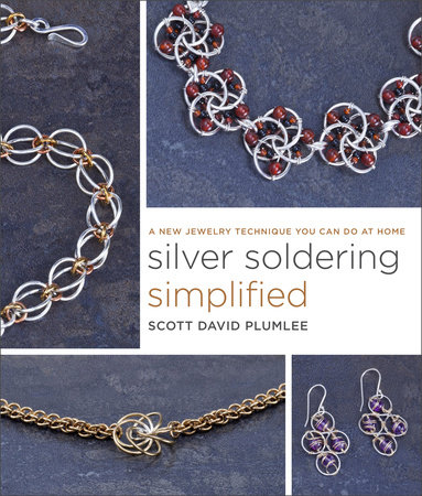 Silver Soldering Simplified by
