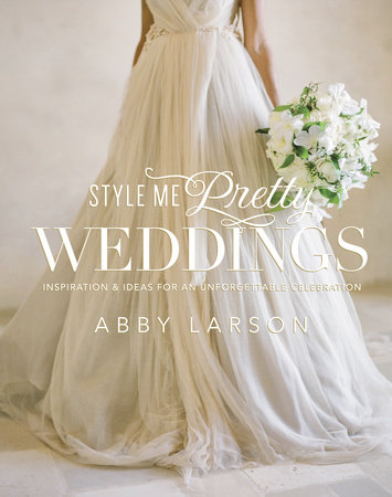 Style Me Pretty Weddings by