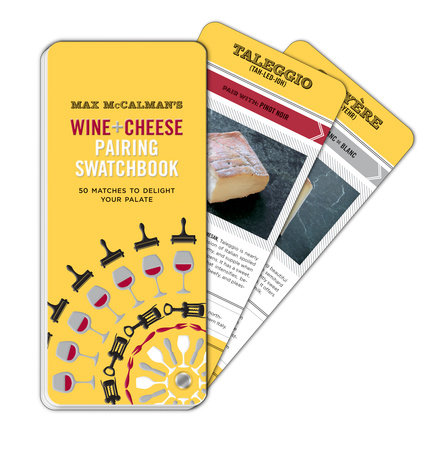Max McCalman's Wine and Cheese Pairing Swatchbook by