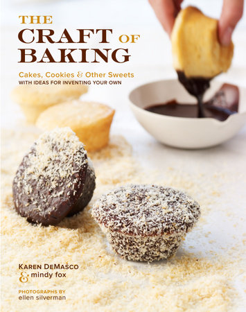 The Craft of Baking by Karen DeMasco and Mindy Fox