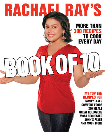 Rachael Ray's Book of 10 by