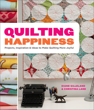 Quilting Happiness by