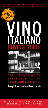 Vino Italiano Buying Guide - Revised and Updated by David Lynch and Joseph Bastianich