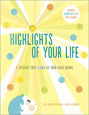 Highlights of Your Life by Sara Gillingham and Amy Krouse Rosenthal