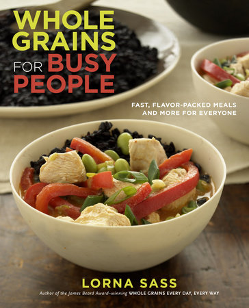 Whole Grains for Busy People by