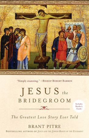 Jesus the Bridegroom by