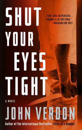 Shut Your Eyes Tight (Dave Gurney, No. 2) by John Verdon