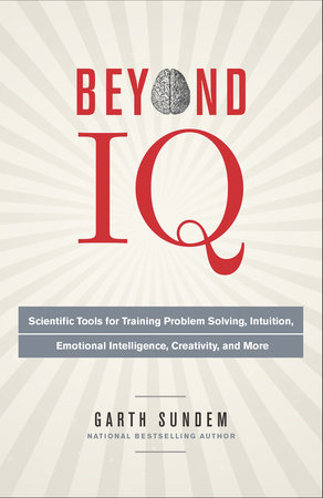 Beyond IQ by