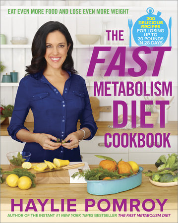 The Fast Metabolism Diet Cookbook by