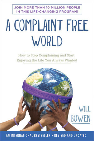 A Complaint Free World by