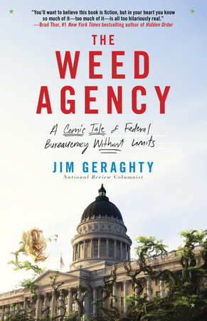 The Weed Agency by Jim Geraghty