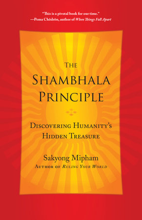 The Shambhala Principle by