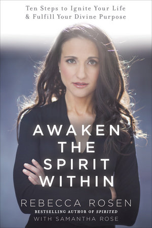 Awaken the Spirit Within by Samantha Rose and Rebecca Rosen