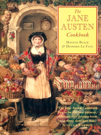 The Jane Austen Cookbook by