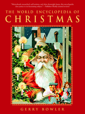 The World Encyclopedia of Christmas by