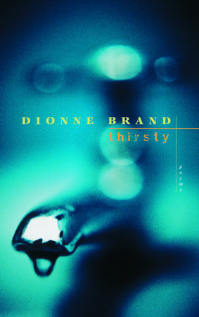Thirsty by Dionne Brand