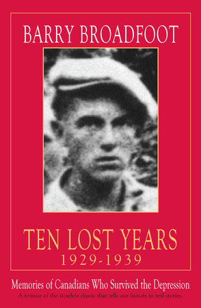 Ten Lost Years, 1929-1939 by