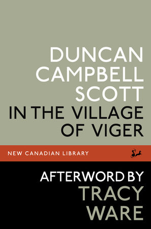 In the Village of Viger by Duncan Campbell Scott