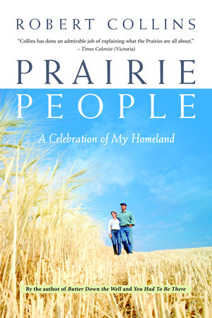 Prairie People by Robert Collins