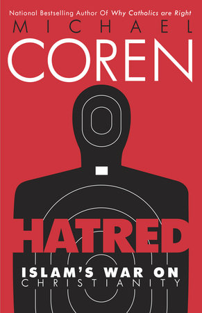 Hatred by Michael Coren