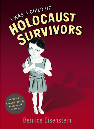 I Was a Child of Holocaust Survivors by