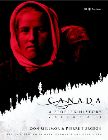 Canada: A People's History Volume 1 by