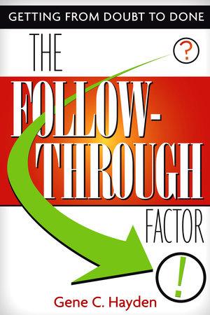 The Follow-Through Factor by