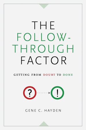 The Follow-Through Factor