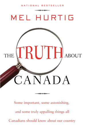 The Truth About Canada by