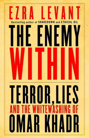 The Enemy Within by Ezra Levant